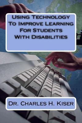 Using Technology to Improve Learning for Students With Disabilities