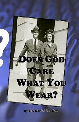 Does God Care What You Wear?