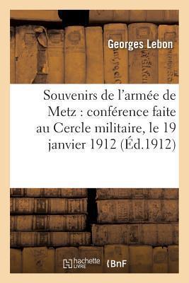 Souvenirs de L'Armee de Metz
