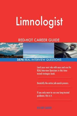 Limnologist RED-HOT Career Guide; 2576 REAL Interview Questions