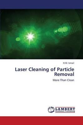 Laser Cleaning of Particle Removal