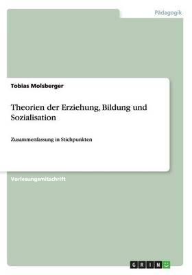 Theorien der Erziehung, Bildung und Sozialisation