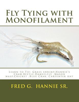 Fly Tying With Monofilament