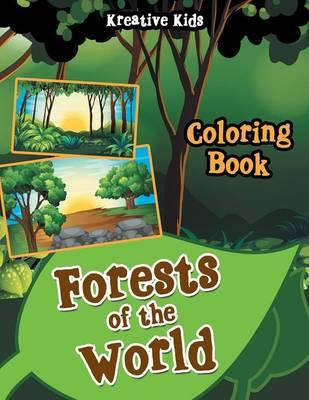 Forests of the World Coloring Book