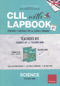 CLIL with lapbook. Science. Quarta. Teacher's kit