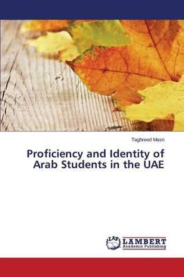 Proficiency and Identity of Arab Students in the UAE