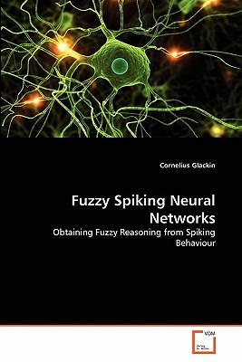 Fuzzy Spiking Neural Networks