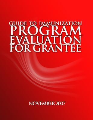 Guidetoimmunizationprogramevaluationforgrantees