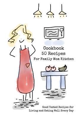 Cookbook 50 Recipes ...