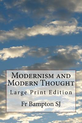 Modernism and Modern Thought