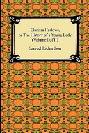Clarissa Harlowe, Or the History of a Young Lady