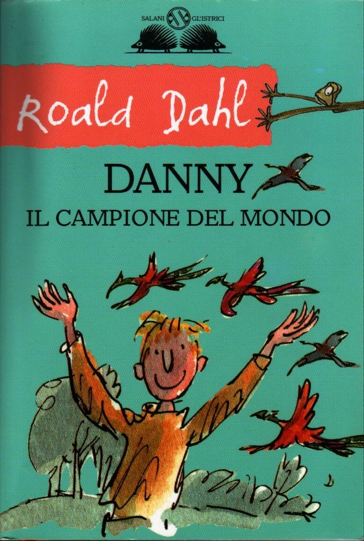 Danny il campione del mondo