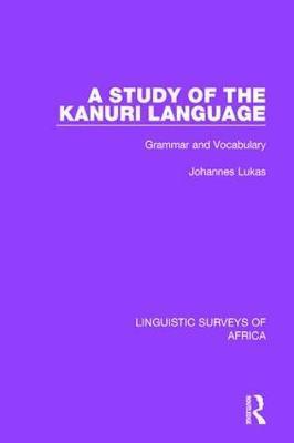A Study of the Kanuri Language