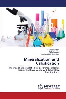 Mineralization and Calcification