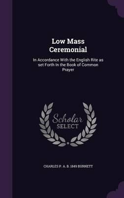 Low Mass Ceremonial