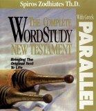 The Complete Wordstudy New Testament With Greek Parallel