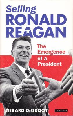 Selling Ronald Reagan