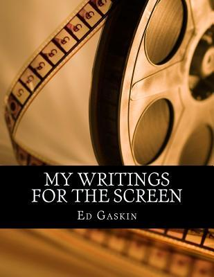 My Writings for the Screen