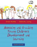 Assessing and Guiding Young Children's Development and Learning