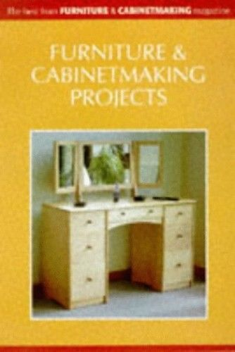 Furniture and Cabinet Making Projects