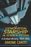 The Generation Starship in Science Fiction
