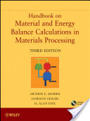 Handbook on Material and Energy Balance Calculations in Material Processing, Includes CD-ROM
