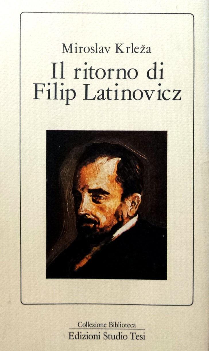 Il ritorno di Filip Latinovicz