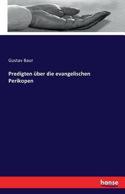 Predigten über die evangelischen Perikopen