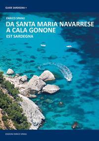 Da Cala Gonone a Santa Maria Navarrese. Sardegna Orientale