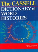 The Cassell Dictionary of Word Histories
