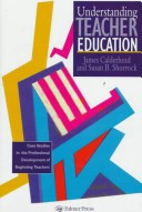 Understanding teacher education
