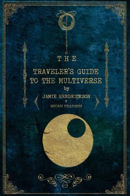 The Traveler's Guide to the Multiverse