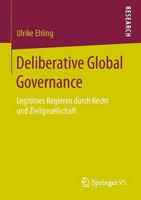 Deliberative Global Governance