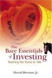 BARE ESSENTIALS OF INVESTING, THE