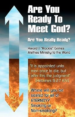 Are You Ready to Meet God?