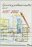 Ejercicios y problemas resueltos para el REBT 2002