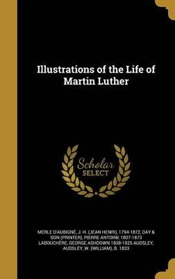 ILLUS OF THE LIFE OF MARTIN LU