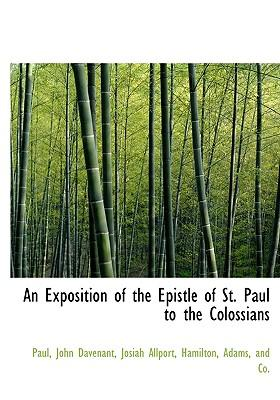 An Exposition of the Epistle of St. Paul to the Colossians