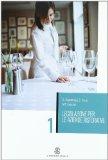 Legislazione per le aziende ristorative. Per gli Ist. Professionali alberghieri
