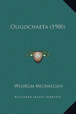 Oligochaeta (1900)
