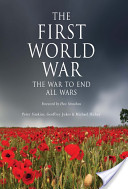 The First World War - The war to end all wars