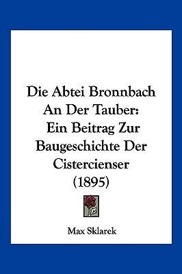 Die Abtei Bronnbach an Der Tauber