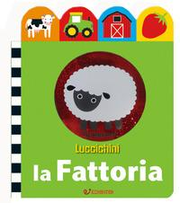 La fattoria. Luccichini. Ediz. illustrata