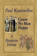 Count No Man Happy