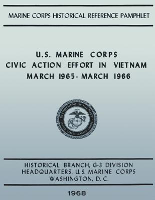 U.s. Marine Corps Civic Action Efforts in Vietnam