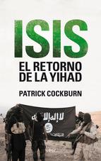 ISIS: El retorno de la yihad
