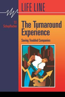 The Turnaround Experience