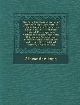 The Complete Poetical Works of Alexander Pope, Esq