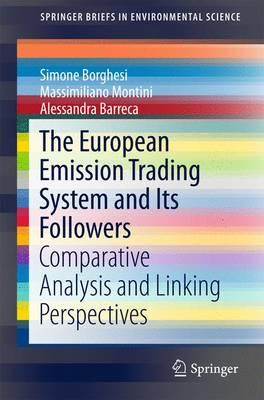 The European Emission Trading System and Its Followers