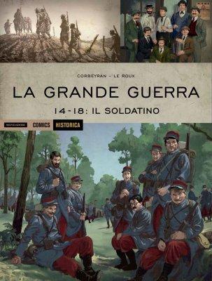 La Grande Guerra - 14-18: Il soldatino